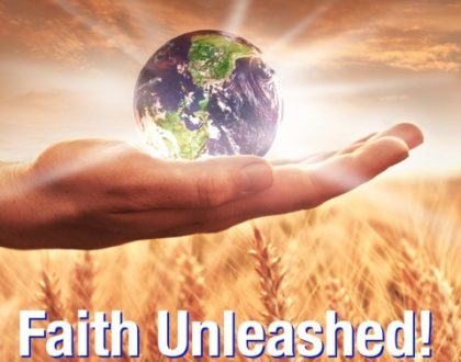 Faith Unleashed!
