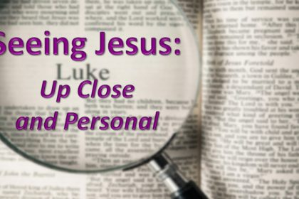 "March 11, 2018 - ""Seeing Jesus: Amazing!"""