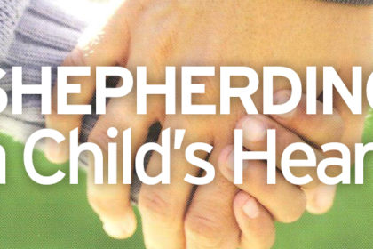 Shepherding a Child's Heart Seminar