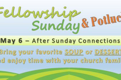 Fellowship Sunday & Potluck