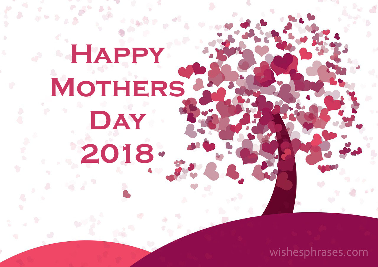 May 13, 2018 - Mother's Day