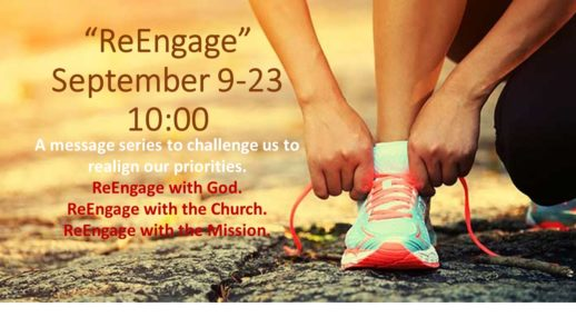 September 23, 2018 ReEngage with the Mission