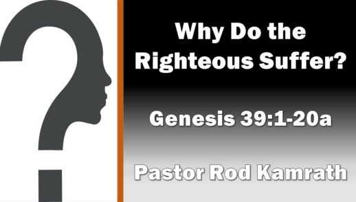 March 3, 2019 Why Do The Righteous Suffer?
